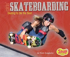 Girls' Skateboarding: Skating to Be the Best