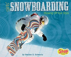 Girls' Snowboarding: Showing Off Your Style