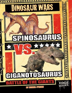 Spinosaurus vs. Giganotosaurus: Battle of the Giants