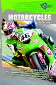 Motorcycles: The Ins and Outs of Superbikes, Choppers, and Other Motorcycles