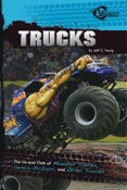 Trucks: The Ins and Outs of Monster Trucks, Semis, Pickups, and Other Trucks