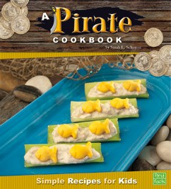 A Pirate Cookbook: Simple Recipes for Kids
