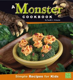 A Monster Cookbook: Simple Recipes for Kids
