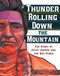 Thunder Rolling Down The Mountain58 Story Of Chief Joseph And Nez