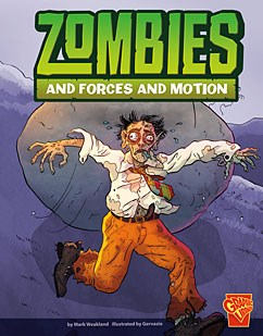 Zombies and Forces and Motion