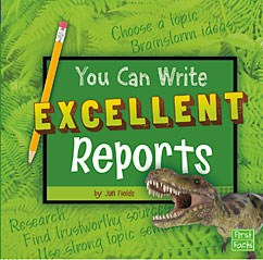 You Can Write Excellent Reports