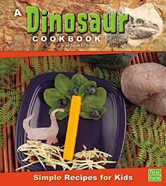 A Dinosaur Cookbook: Simple Recipes for Kids