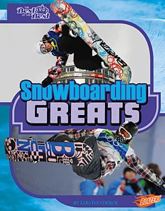Snowboarding Greats