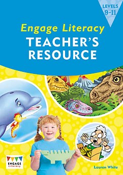 Engage Literacy Teacher's Resource: Levels 9-11