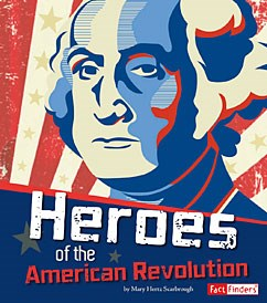 Heroes of the American Revolution
