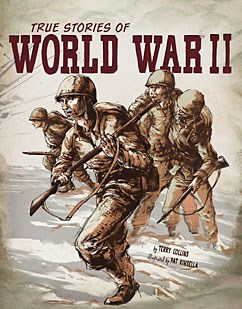 True Stories of World War II