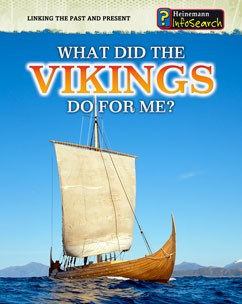 What Did the Vikings Do for Me?   Capstone Library