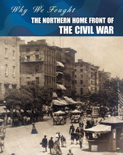 The Northern Home Front of the Civil War