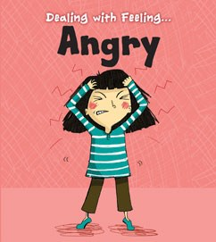 Dealing with Feeling Angry