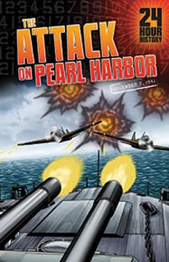 The Attack on Pearl Harbor: December 7, 1941