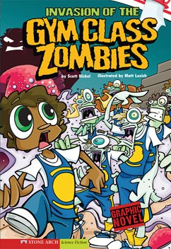 Invasion of the Gym Class Zombies: School Zombies