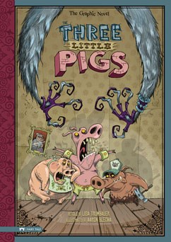 The Three Little Pigs: The Graphic Novel