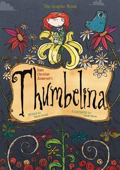 thumbelina the graphic novel capstone young readers