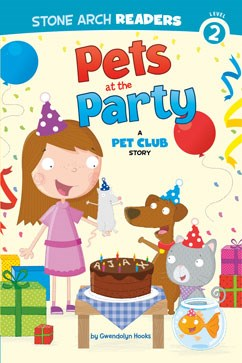Pets at the Party: A Pet Club Story