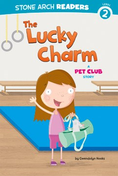 The Lucky Charm: A Pet Club Story
