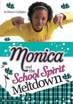 Monica and the School Spirit Meltdown