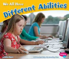 We All Have Different Abilities