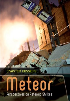 Meteor: Perspectives on Asteroid Strikes