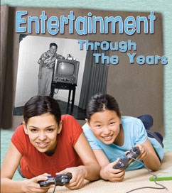 Entertainment Through the Years: How Having Fun Has Changed in Living Memory