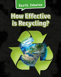 How Effective Is Recycling?