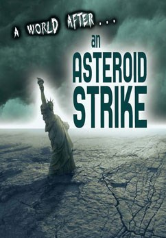 Capstone: A World After an Asteroid Strike