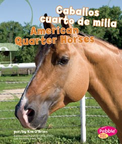 Caballos cuarto de milla/American Quarter Horses | Capstone Library