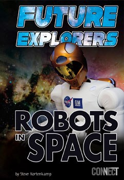 Future Explorers: Robots In Space