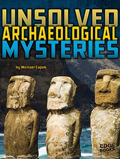 Unsolved Archaeological Mysteries | Capstone Library
