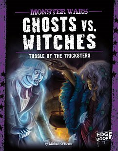 Ghosts vs. Witches: Tussle of the Tricksters