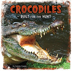 Crocodiles: Built for the Hunt
