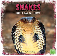 Snakes: Built for the Hunt