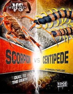Scorpion vs. Centipede: Duel to the Death