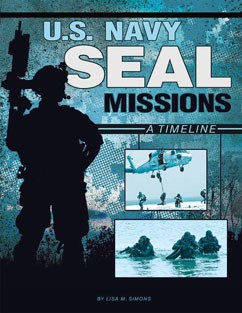 U.S. Navy SEAL Missions: A Timeline