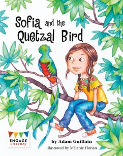 Sofia and the Quetzal Bird
