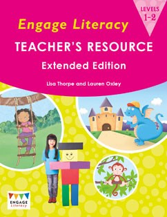 Engage Literacy Teacher's Resource Levels 1-2 Extended Edition
