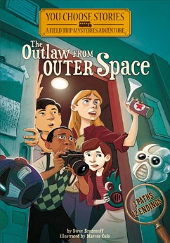 The Outlaw from Outer Space: An Interactive Mystery Adventure