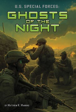 U.S. Special Forces: Ghosts of the Night