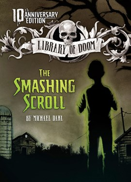 The Smashing Scroll: 10th Anniversary Edition