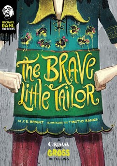 The Brave Little Tailor: A Grimm and Gross Retelling