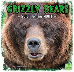 Grizzly Bears: Built for the Hunt