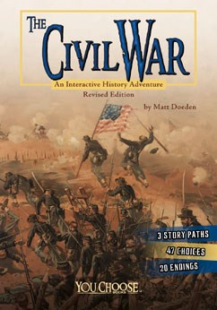 The Civil War: An Interactive History Adventure