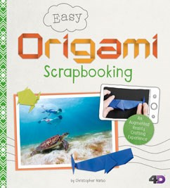 Easy Origami Scrapbooking: An Augmented Reality Crafting Experience