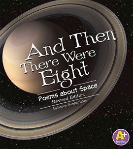 And Then There Were Eight: Poems about Space