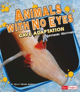 Animals with No Eyes: Cave Adaptation