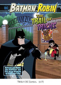 The Trail of Tricks: Batman & Robin Use Footwear and Tire Tread Analysi